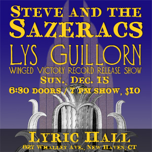 Steve and the Sazeracs & Lys Guillorn