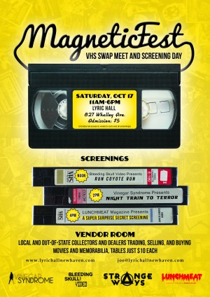 MAGNETIC FEST: VHS Swap Meet and Screening Day